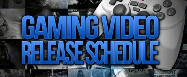 Video Release Schedule