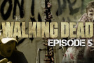 Let's Play The Walking Dead Game Episode 5